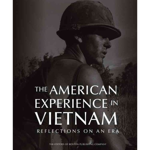 The American Experience in Vietnam: Reflections on an Era