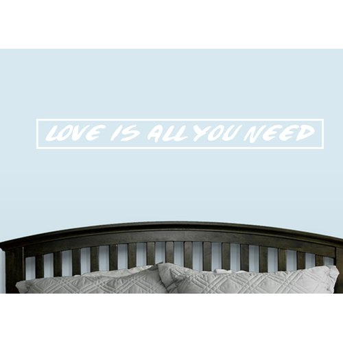 Ebern Designs Melitta Love Is All You Need Wall Decal
