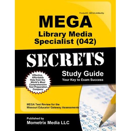 Mega Library Media Specialist (042) Secrets Study Guide : Mega Test Review for the Missouri Educator Gateway - Media Gateway Protocol