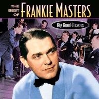 Best Of Frankie Masters 1920's-1940's