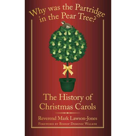 Why Was The Partridge In The Pear Tree   The History Of Christmas Carols