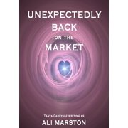 Unexpectedly Back on the Market - eBook