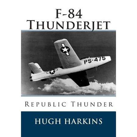 F-84 Thunderjet : Republic Thunder