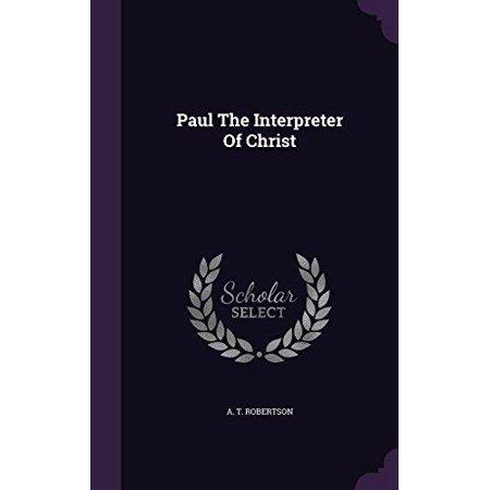 Paul the Interpreter of Christ - image 1 of 1