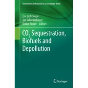CO2 Sequestration, Biofuels and Depollution - eBook