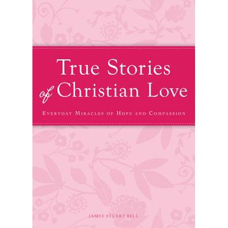 True Stories of Christian Love - eBook