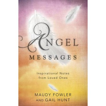 - Angel Messages : Inspirational Notes from Loved Ones