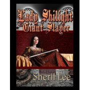 Lady Shilight Series - Giant Slayer - eBook