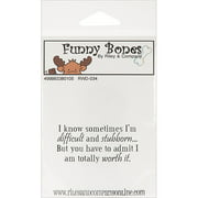 """Riley & Company Funny Bones Cling Mounted Stamp 2.5""""X1""""-Difficult & Stubborn"""