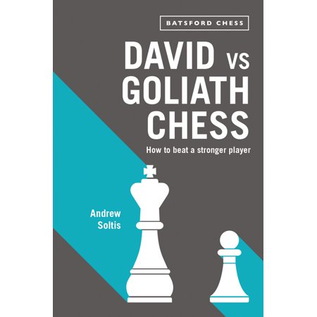 David Vs Goliath Chess : How to Beat a Stronger - David And Goliath Craft