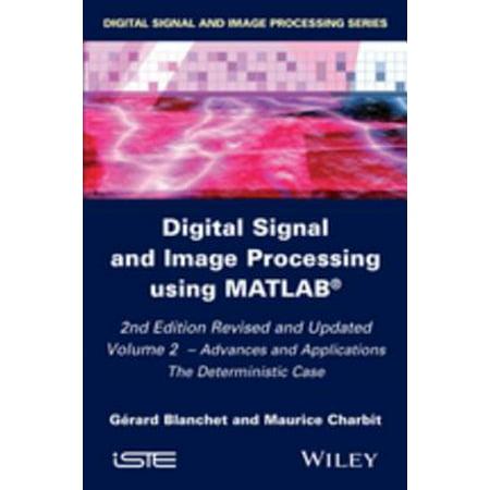 Digital Signal and Image Processing using MATLAB, Volume 2 - (Digital Signal And Image Processing Using Matlab)