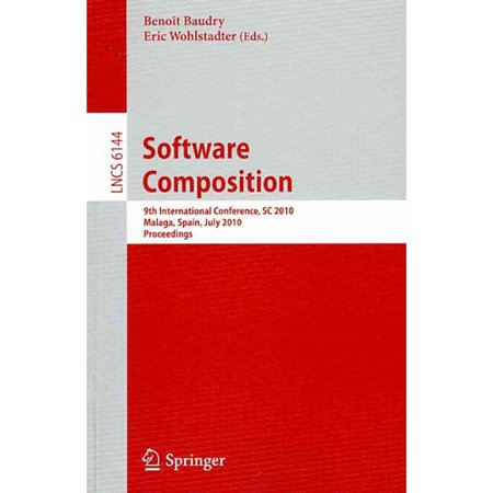 Software Composition  9Th International Conference  Sc 2010  Malaga  Spain  July 1 2  2010  Proceedings