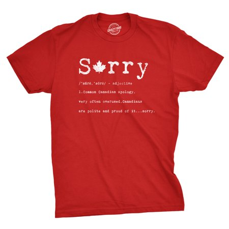 Mens Sorry Definition Tshirt Funny Canada Apology