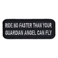 """Motorcycle Jacket Embroidered Patch - Ride No Faster Than Guardian Angel Can Fly - Vest, Cut, Leathers - 4"""" x 1.5"""""""