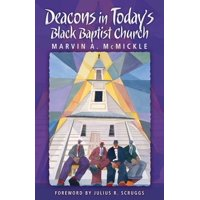 Deacons in Today's Black Baptist Church (Paperback)