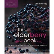 Homegrown City Life: The Elderberry Book (Paperback)