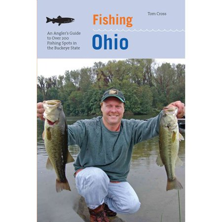 Fishing ohio an angler 39 s guide to over 200 fishing spots for Ohio state fish