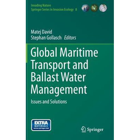 Global Maritime Transport And Ballast Water Management  Issues And Solutions