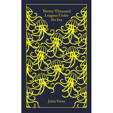 Penguin Classics Hardcover: Twenty Thousand Leagues Under the (Twenty Thousand Leagues Under The Sea Sparknotes)