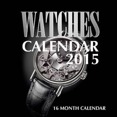 Watches Calendar 2015 : 16 Month Calendar (Antique Car 2015 Calendar)