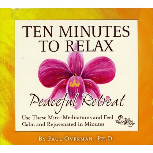Ten Minutes To Relax: Peaceful Retreat