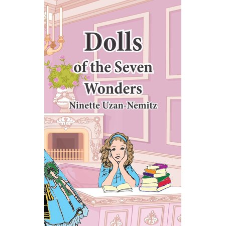 Dolls of the Seven Wonders (Hardcover)