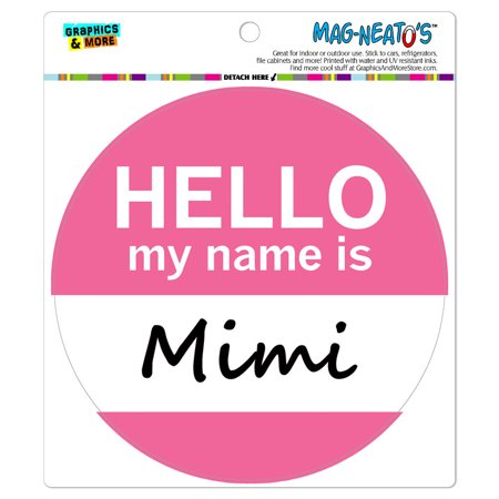 Mimi Hello My Name Is - Circle MAG-NEATO