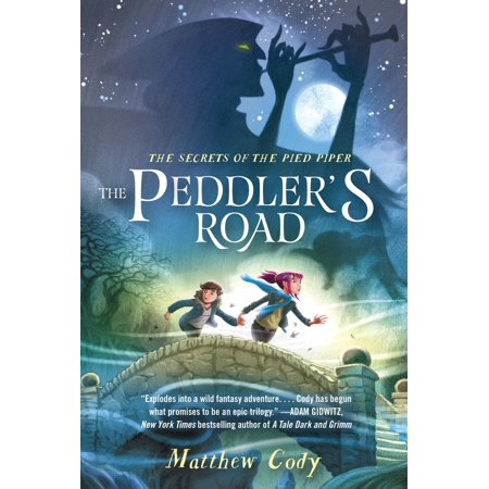 The Secrets of the Pied Piper 1: The Peddler's Road -