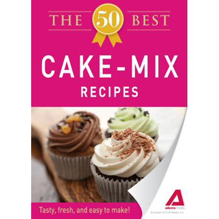 The 50 Best Cake Mix Recipes - eBook