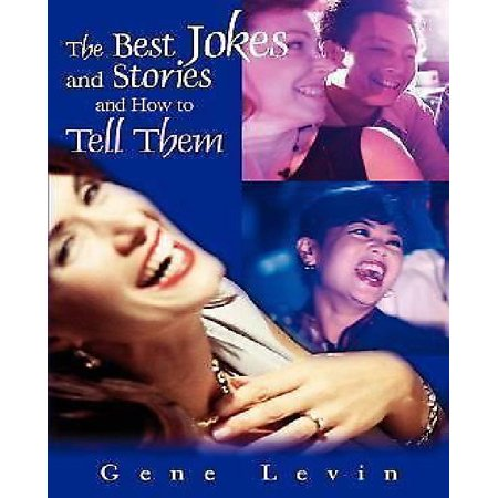 The Best Jokes And Stories  And How To Tell Them