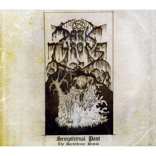 Sempiternal Past (Darkthrone Demos)