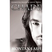Chade (Book Three of the Elemental Paladins series) - eBook