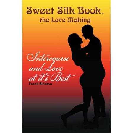Sweet Silk Book, the Love Making -