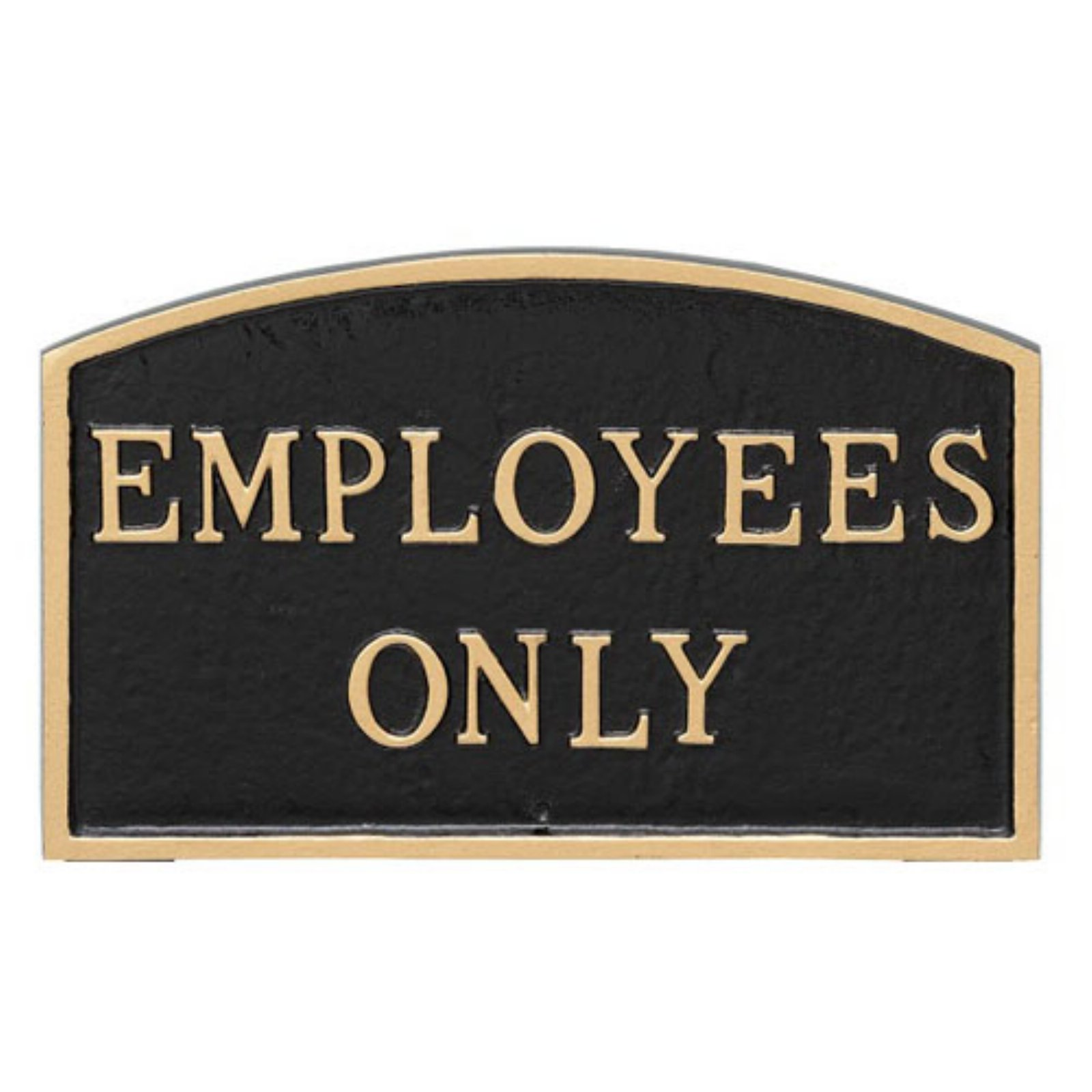 Montague Metal Products Employees Only Arched Wall Plaque