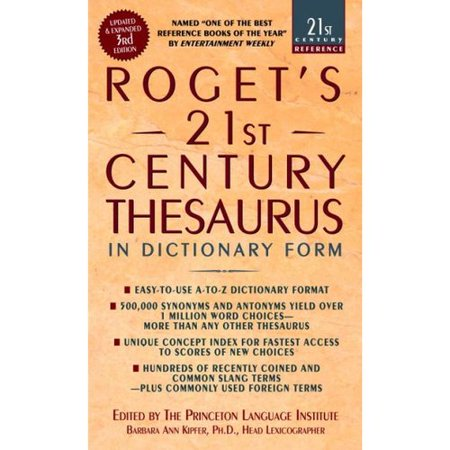 Roget's 21st Century Thesaurus: in Dictionary Form: The Essential Reference for Home, School, or Office