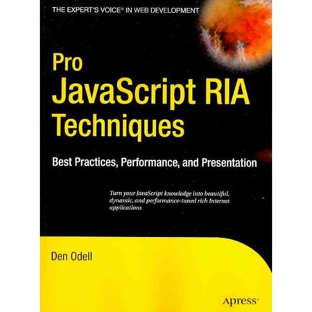 Pro Javascript Ria Techniques  Best Practices  Performance  And Presentation