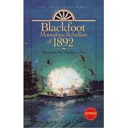 The Blackfoot Moonshine Rebellion of 1892, v2 - eBook