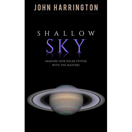 Gel Imaging System (Shallow Sky: Imaging our Solar System with the Masters - eBook )