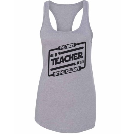 "Womens Basic Tank Top ""The Best Teacher in the Galaxy"" Movie Inspired gift Medium, Heather Grey"