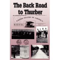 The Back Road to Thurber (Paperback)