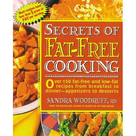 Secrets of Fat-Free Cooking : Over 150 Fat-Free and Low-Fat Recipes from Breakfast to Dinner -- Appetizers to Desserts](Fun Halloween Recipes Appetizer)