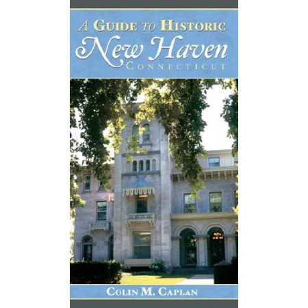 A GUIDE TO HISTORIC NEW HAVEN, CONNECTICUT - (New Haven Mall Shopping)