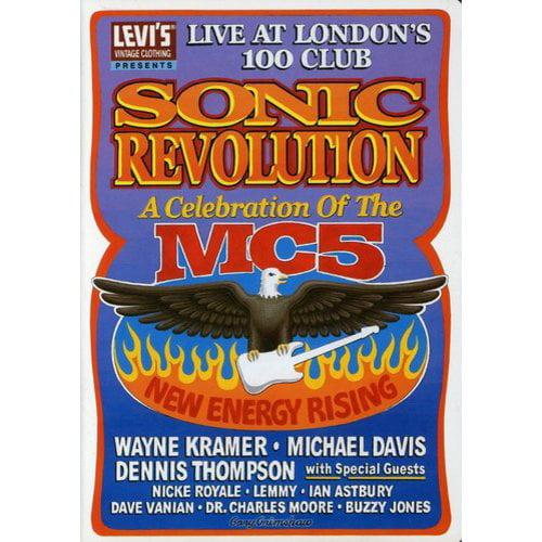 MC5: Sonic Revolution: A Celebration Of The MC5