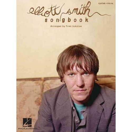 Elliott Smith Songbook: Guitar - Vocal