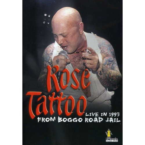 Rose Tattoo: Live In 1993 From Boggo Road Jail