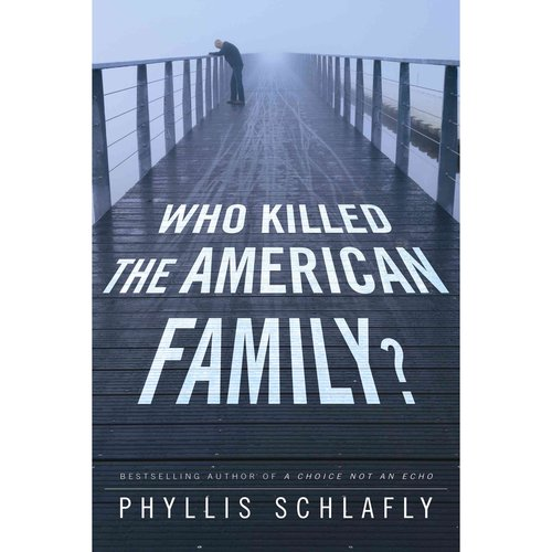Who Killed the American Family? (Hardcover)