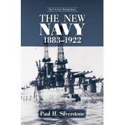 The New Navy, 1883-1922 - eBook