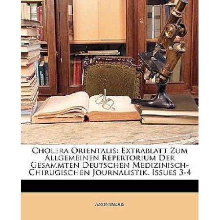 Cholera Orientalis: Extrablatt Zum Allgemeinen Repertorium Der Gesammten Deutschen Medizinisch-Chirugischen Journalistik, III Heft (German Edition) - image 1 of 1