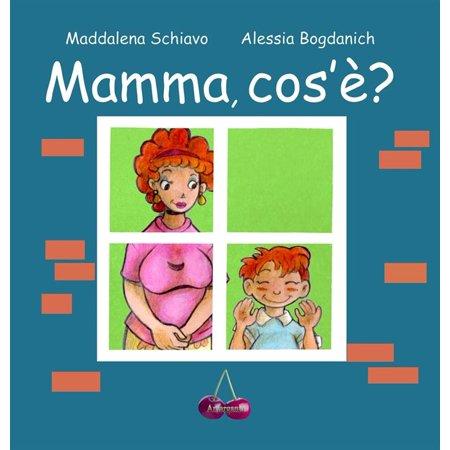 Mamma che cos'è - eBook - Kids Cos