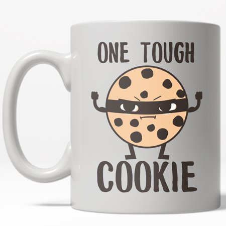 One Tough Cookie Mug Funny Snacks Chocolate Chip Coffee Cup-11oz